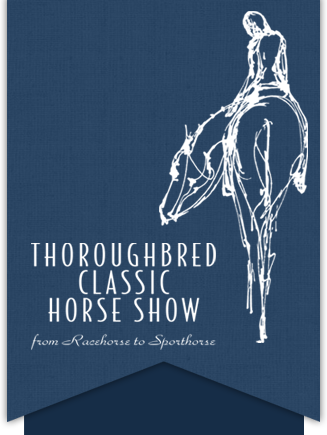 Thoroughbred Classic Horse Show :: From Racehorse to Sporthorse